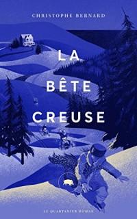 La Bete Creuse