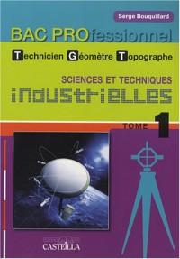 Sciences et techniques industrielles Bac Pro technicien géomètre-topographe : Tome 1, Topographie