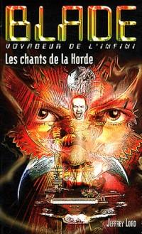 Blade 199 : Les chants de la Horde