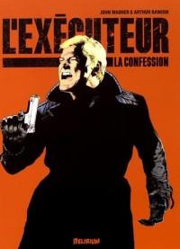 L'exécuteur, Tome 2 : La confession