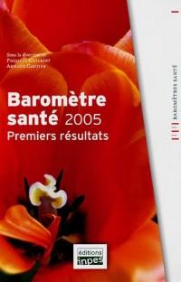 Baromètre santé 2005 : Premiers résultats