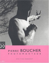 Pierre Boucher, photomonteur
