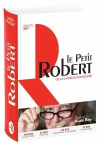 Dictionnaire Le Petit Robert de la langue française 2019