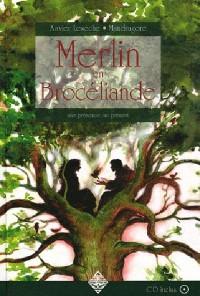 Merlin en Broceliande Livre + CD