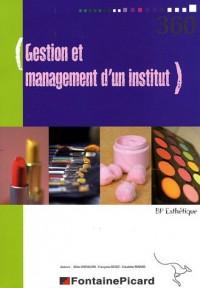 Gestion et management d'un institut BP esthétique