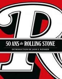Rolling Stone,  50 Ans du Magasine Culte
