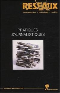 Réseaux, Volume 27 N° 157/158 : Pratiques journalistiques
