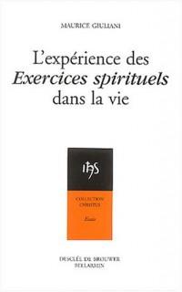 L'expérience des exercices spirituels dans la vie
