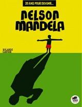 20 ans pour devenir... Nelson Mandela
