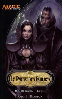 Ravnica, Tome 2 : Le Pacte des Guildes