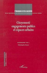 Citoyenneté engagements publics et espaces urbains