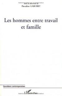 Les hommes entre travail et famille