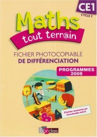 Maths Tout Terrain CE1 Cycle 2 Fichier Photocopiable de Differenciation Programmes 2008