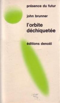 L'orbite dechiquetee