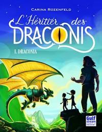 Draconia - tome 1 : L'Héritier des Draconis