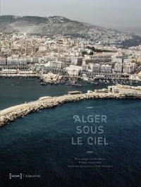 Alger sous le ciel