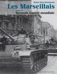 Les marseillais pendant la seconde guerre mondiale