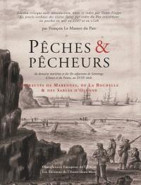 Pêches et pêcheurs du domaine maritime et des îles adjacentes de Saintonge, de l'Aunis et du Poitou au XVIIIe siècle