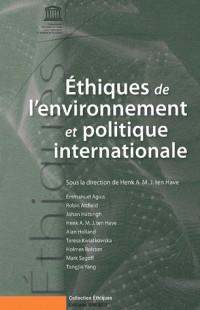 Ethiques de l'environnement et politique internationale