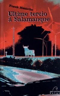 Ultime Tercio a Salamanque
