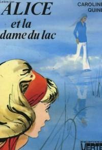 Alice et la dame du lac