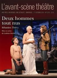 L'Avant-scène théâtre, N° 1370 : Deux hommes tout nus