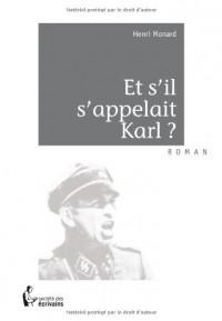 Et s'il s'appelait Karl?