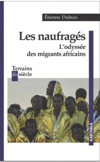 Naufragés : L'odyssée des migrants africains