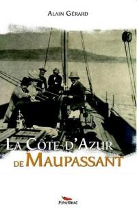 La Côte d'Azur de Maupassant