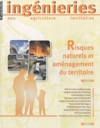 Ingénieries, N° spécial 2003 : Risques naturels et aménagement du territoire