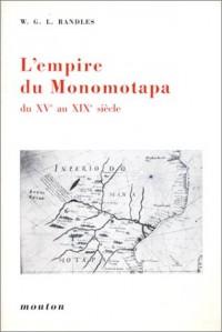 L'Empire du Monomotapa du XVe au XVIe siècle