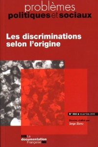 les discriminations selon l'origine (n.966 novembre09)