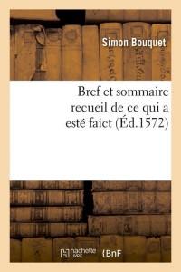 Bref et Sommaire Recueil  ed 1572