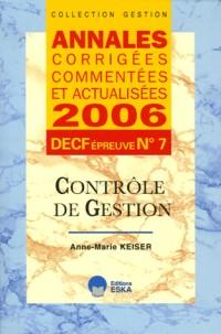 Contrôle de gestion DECF épreuve n° 7 : Annales corrigées, commentées at actualisées