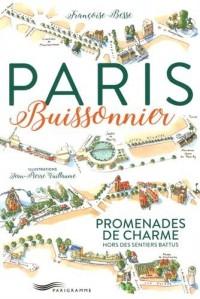Paris buissonnier : Promenades de charme hors des sentiers battus