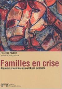 Familles en crise : Approche systémique des relations humaines