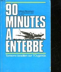 90 Minutes à Entebbe - Tonnerre Israelien Sur l' Ouganda