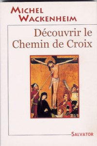 Découvrir le Chemin de Croix