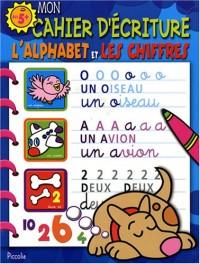 Mon cahier d'écriture, Le chien Bleu : L'alphabet et les chiffres