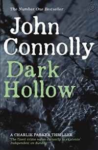 Dark Hollow: A Charlie Parker Thriller: 2