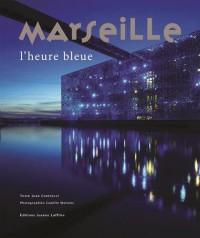 Marseille : L'heure bleue