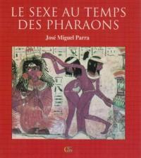 Le Sexe au Temps des Pharaons