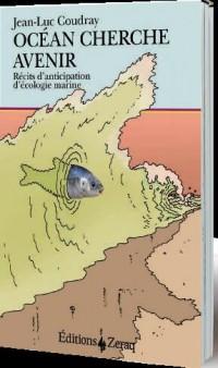 Océan cherche avenir : Récits d'anticipation d'écologie marine