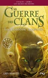 La guerre des Clans, cycle IV - tome 01 : La quatrième apprentie (19) [Poche]