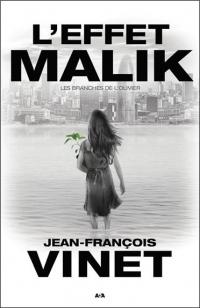 L'effet Malik - Les branches de l'Olivier Tome 2