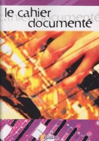 Le cahier Documenté