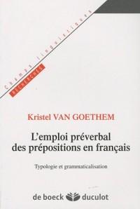 L'emploi préverbal des prépositions en français : Typologie et grammaticalisation