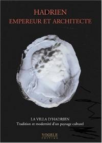 Hadrien, empereur et architecte la villa d'hadrien tradition et modernite d'un paysage culturel
