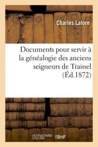 Documents Généalogie de Trainel  ed 1872