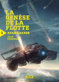 La génèse de la flotte, Tome 1 : Avant-garde